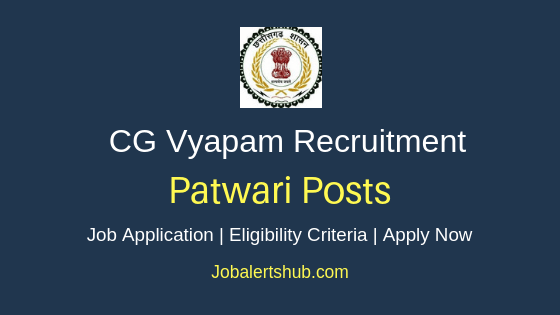 CG Vyapam Patwari Job Notification