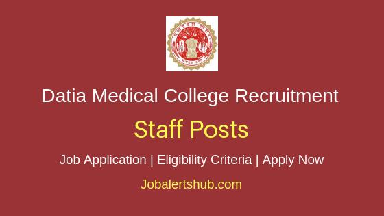 Datia Medical College Staff Job Notification