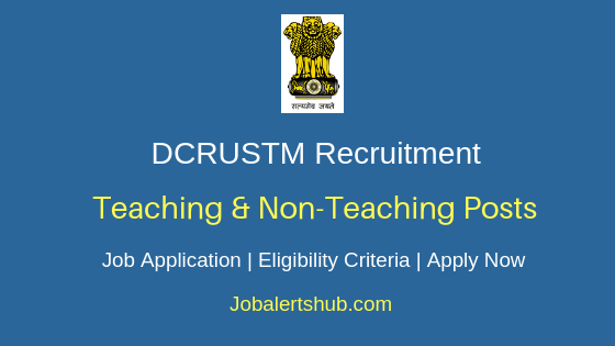 DCRUSTM University Teaching & Non-Teaching Job Notification