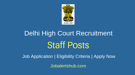 Delhi High Court Staff Job Notification