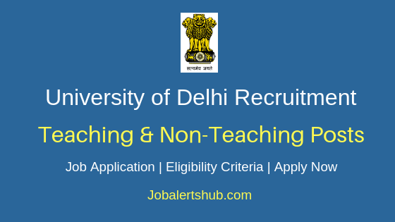Delhi University Teaching & Non-Teaching Job Notification