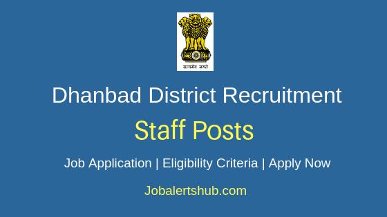 Dhanbad District Collectorate Staff Job Notification