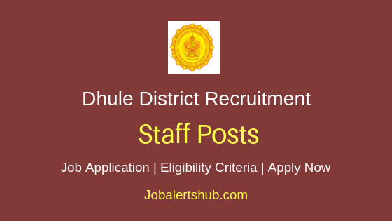 Dhule District Collectorate Staff Job Notification