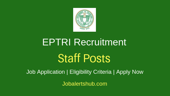 EPTRI Staff Job Notification