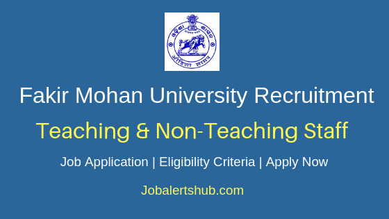 Fakir Mohan University Teaching & Non-Teaching Job Notification