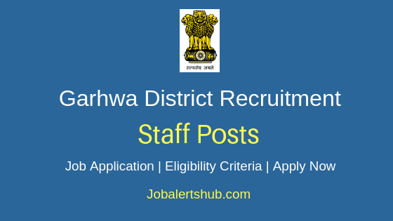 Garhwa District Staff Job Notification