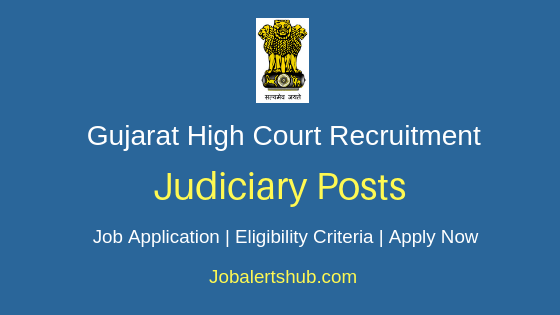 Gujarat High Court Judiciary Job Notification