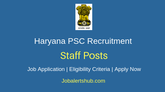 Haryana PSC  Staff Job Notification
