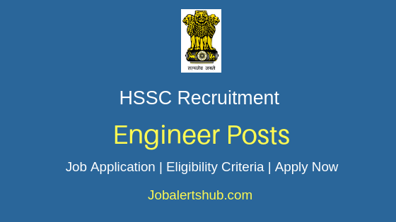 HSSC Engineer Job Notification