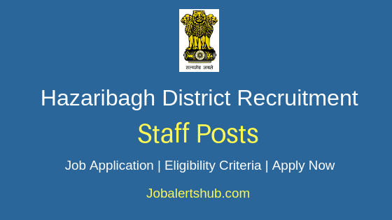 Hazaribagh District Staff Job Notification