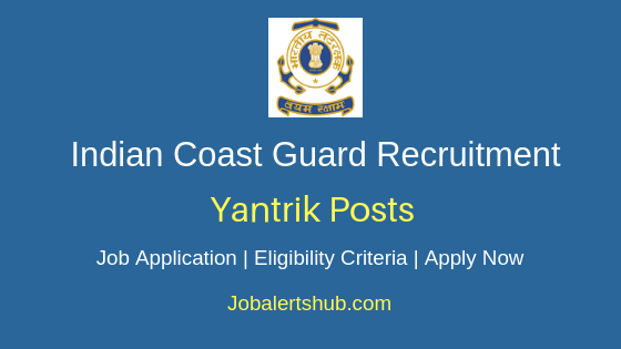 ICG Yantrik Job Notification