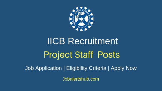 IICB Project Staff Job Notification