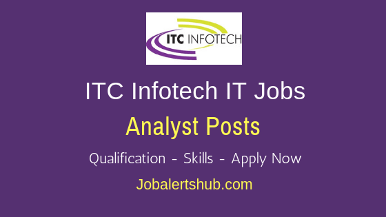 ITC Infotech Ltd Analyst Job Notification
