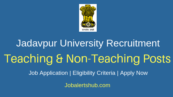 Jadavpur University Teaching & Non-Teaching Job Notification