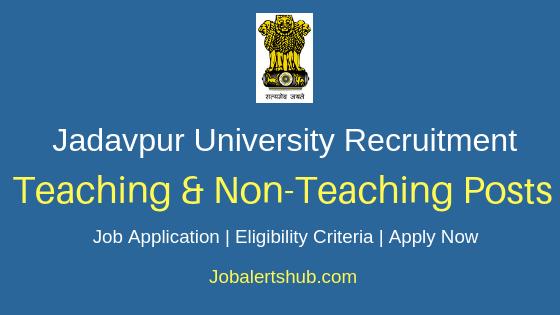 Jadavpur University Teaching & Non-Teaching Job Notification