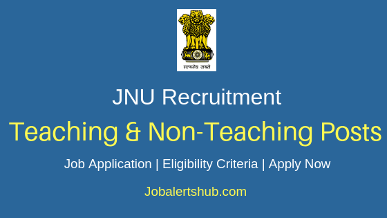 JNU Teaching & Non-Teaching Job Notification