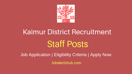 Kaimur District Staff Job Notification