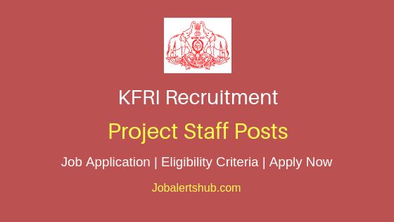 KFRI Project Staff Job Notification