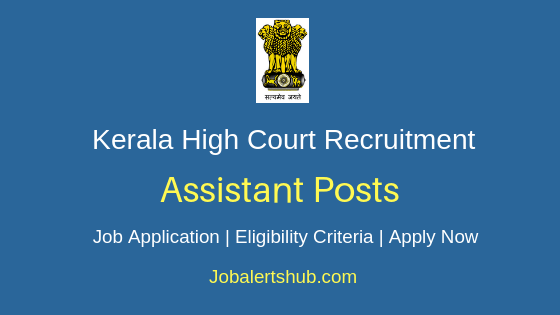 Kerala High Court Assistant Job Notification