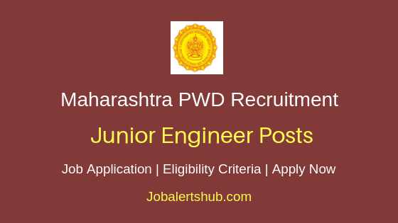 Maharashtra PWD Junior Engineer Job Notification