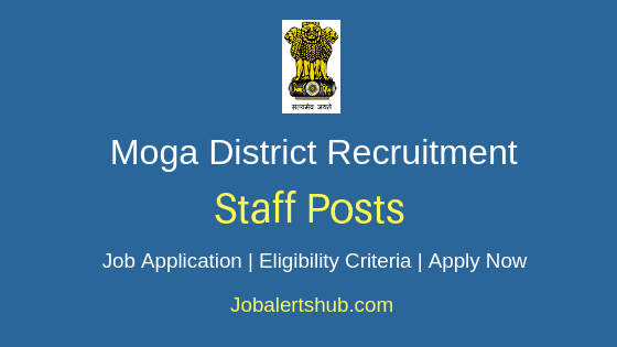 Moga District Staff Job Notification