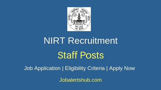 NIRT Staff Job Notification