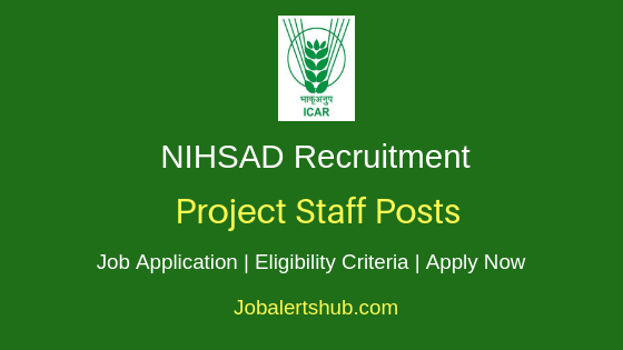 NIHSAD Project Staff Job Notification