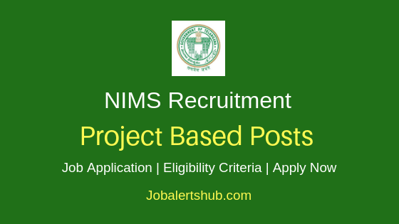 NIMS Project Based Job Notification