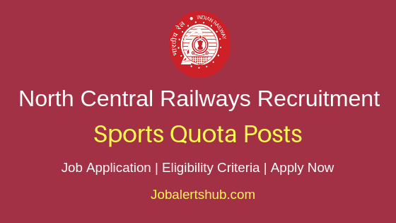 North Central Railways Sports Quota Job Notification