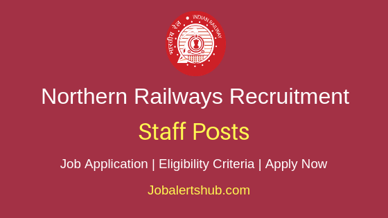 Northern Railway Staff Job Notification