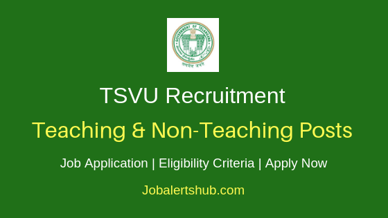P.V. Narsimha Rao Telangana Veterinary University Teaching & Non Teaching Job Notification