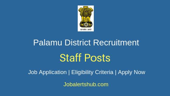 Palamu District Staff Job Notification