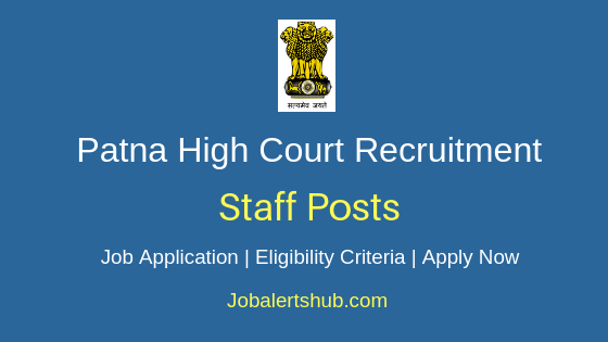 Patna High Court Staff Job Notification