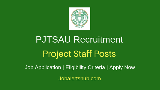 PJTSAU Project Staff Job Notification