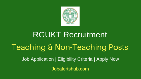 RGUKT Basar Teaching & Non-Teaching Job Notification