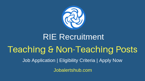 RIE Teaching & Non-Teaching Job Notification