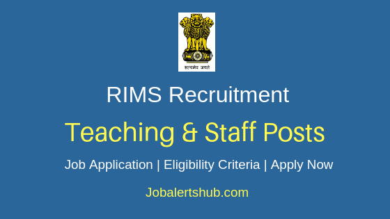 RIMS Teaching & Staff Job Notification