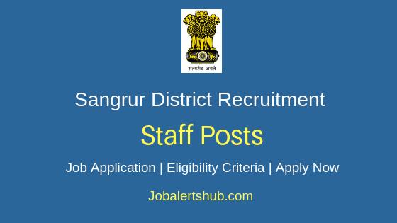 Sangrur District Staff Job Notification