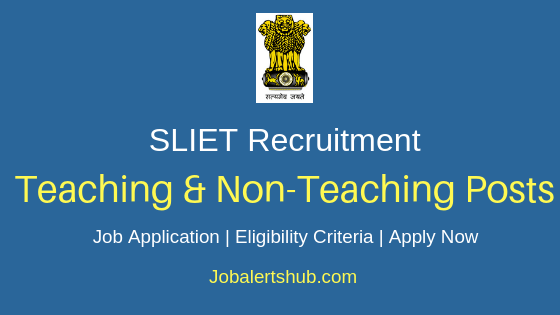 SLIET Teaching & Non-Teaching Job Notification
