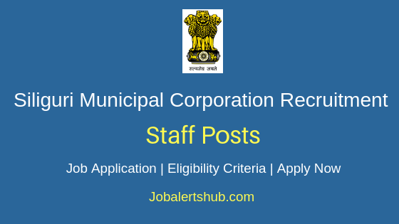 Siliguri Municipal Corporation Staff Job Notification