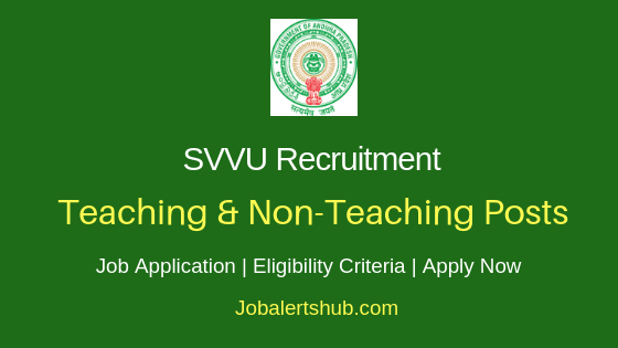 SVVU Teaching & Non-Teaching Job Notification