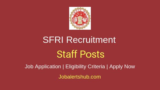 SFRI Staff Job Notification