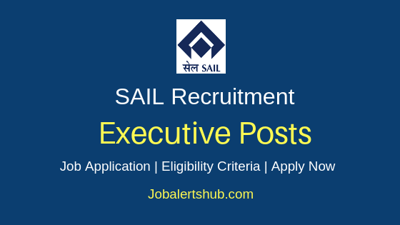 SAIL Executive Job Notification