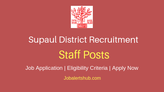Supaul District Staff Job Notification