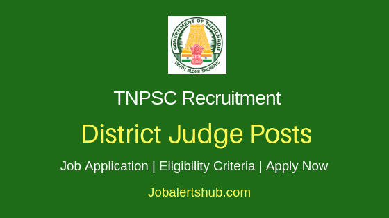 TNPSC District Judge Job Notification