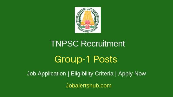 TNPSC Group 1 Job Notification
