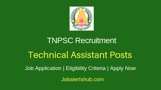 TNPSC Technical Assistant Job Notification