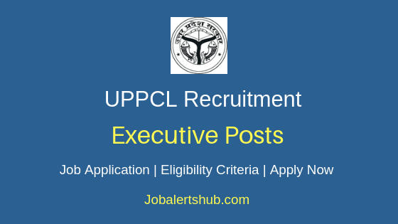 UPPCL Executive Job Notification