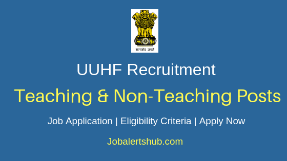 UUHF Teaching & Non-Teaching Job Notification