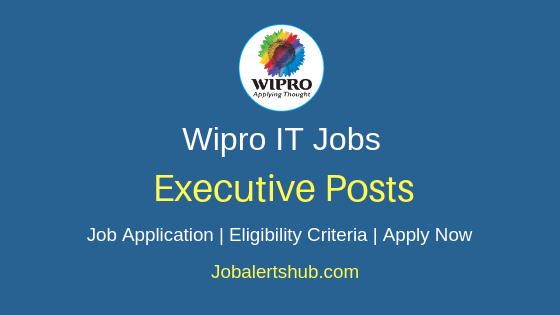 Wipro Limited Executive Job Notification